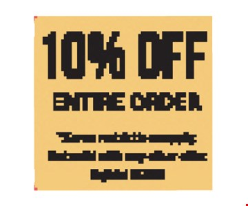 10% Off Entire Order Some restrictions apply. Not valid with any other offer. Expires 9/7/18