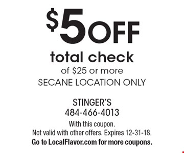 $5 off total check of $25 or more. Secane location only. With this coupon. Not valid with other offers. Expires 12-31-18. Go to LocalFlavor.com for more coupons.