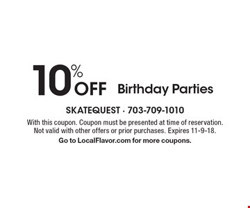 10% Off Birthday Parties. With this coupon. Coupon must be presented at time of reservation. Not valid with other offers or prior purchases. Expires 11-9-18. Go to LocalFlavor.com for more coupons.