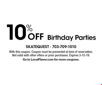 10% Off Birthday Parties. With this coupon. Coupon must be presented at time of reservation. Not valid with other offers or prior purchases. Expires 3-15-19. Go to LocalFlavor.com for more coupons.