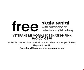 Free skate rental with purchase of admission ($4 value). With this coupon. Not valid with other offers or prior purchases. Expires 11-9-18. Go to LocalFlavor.com for more coupons.