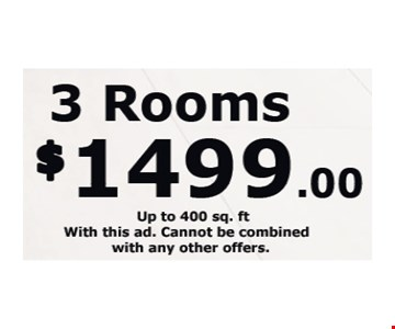 Up to 400 sq. ft. With this ad. Cannot be combined with any other offers