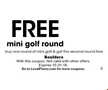 Free mini golf round buy one round of mini golf & get the second round free. With this coupon. Not valid with other offers.Expires 10-31-18. Go to LocalFlavor.com for more coupons. G