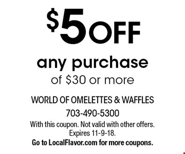 $5 OFF any purchase of $30 or more. With this coupon. Not valid with other offers. Expires 11-9-18.Go to LocalFlavor.com for more coupons.