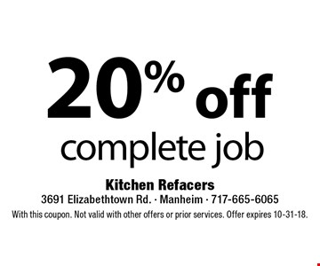 20% off complete job. With this coupon. Not valid with other offers or prior services. Offer expires 10-31-18.