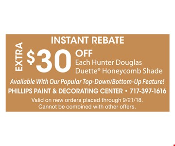 Extra $30 Off Each Hunter Douglas Duette Honeycomb Shade. Available With Our Popular Top-Down/Bottom-Up Feature! Valid on new orders placed through 9/21/28. Cannot be combined with other offers.