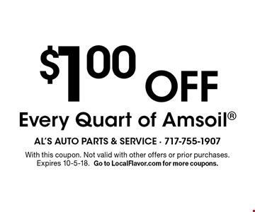 $1.00 Off Every Quart of Amsoil. With this coupon. Not valid with other offers or prior purchases. Expires 10-5-18. Go to LocalFlavor.com for more coupons.