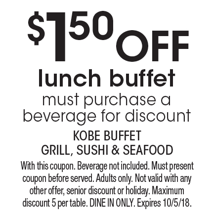localflavor com kobe buffet grill sushi and seafood coupons rh localflavor com Kobe Coupons Florida kobe buffet lake forest coupon