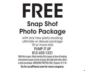Free Snap Shot Photo Package with any new party booking ultimate or deluxe package15 or more kids. With this coupon. Must mention this coupon at time of booking and present coupon at time of party. Not valid with other offers or prior purchases. WEEKEND PARTIES ONLY. Expires 12-7-18.Go to LocalFlavor.com for more coupons.