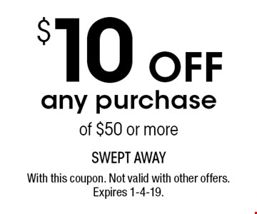 $10 Off any purchase