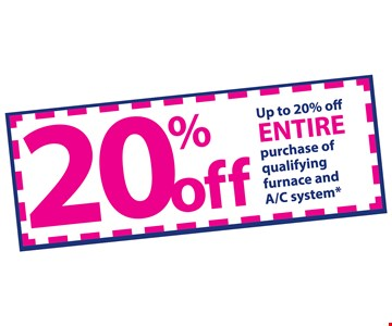 Up to 20% off entire purchase of qualifying furnace and A/C system*. *Next day installation offered on a first-come, first-served basis. Some restrictions apply. Visit www.indoortemp.com for details. Offer expires 11-9-18. Subject to credit approval.