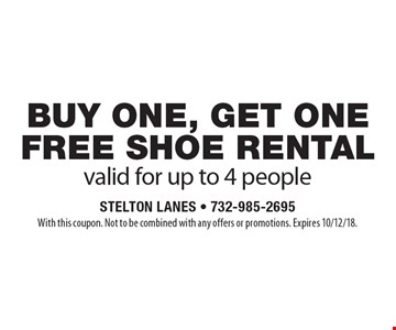 buy one, get one free shoe rental valid for up to 4 people. With this coupon. Not to be combined with any offers or promotions. Expires 10/12/18.