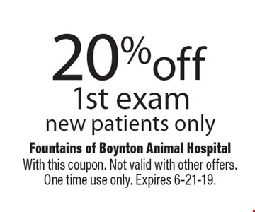20% off 1st exam. New patients only. With this coupon. Not valid with other offers. One time use only. Expires 6-21-19.