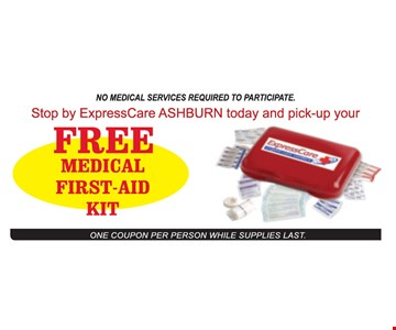 Free Medical First-Aid Kit. No medical services required to participate. One coupon per person while supply last.