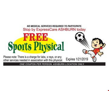 Free Sports Physical. No medical services required to participate. One coupon per person while supply last. Expires 1/12/19.