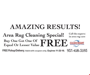 Buy One Get One Of Equal Or Lesser ValueFreeArea Rug Cleaning Special!. FREE Pickup/Delivery. Valid with coupon only. Expires 11-22-18.