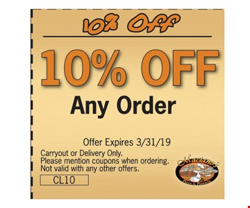 10% OFF any OrderOffer Expires3/31/19. Carryout or delivery only. Please mention coupons when ordering. Not valid with any other offers.