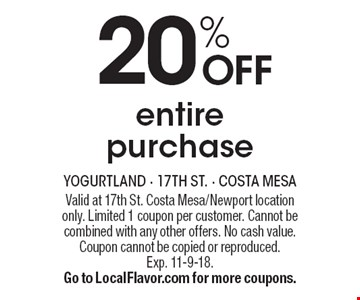 20% OFF entire purchase. Valid at 17th St. Costa Mesa/Newport location only. Limited 1 coupon per customer. Cannot be combined with any other offers. No cash value. Coupon cannot be copied or reproduced.Exp. 11-9-18.Go to LocalFlavor.com for more coupons.