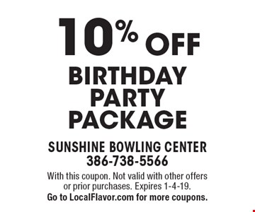10% OFF Birthday party package. With this coupon. Not valid with other offers or prior purchases. Expires 1-4-19. Go to LocalFlavor.com for more coupons.