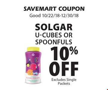 10% off SolgarU-Cubes or spoonfuls. SAVEMART COUPONGood 10/22/18-12/30/18