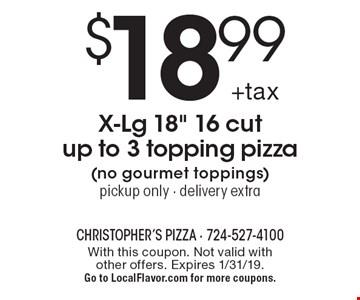 $18.99 +tax X-Lg 18