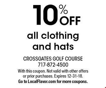 10% OFF all clothing and hats. With this coupon. Not valid with other offers or prior purchases. Expires 12-31-18. Go to LocalFlavor.com for more coupons.