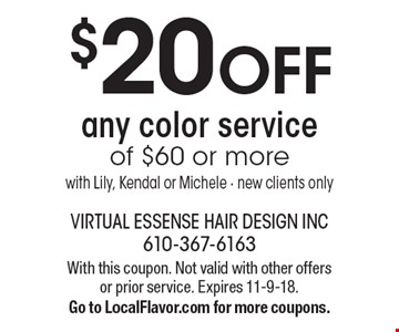 $20 OFF any color service of $60 or more with Lily, Kendal or Michele - new clients only. With this coupon. Not valid with other offers or prior service. Expires 11-9-18. Go to LocalFlavor.com for more coupons.