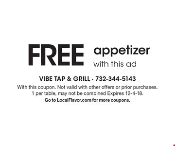 FREE appetizer with this ad. With this coupon. Not valid with other offers or prior purchases. 1 per table, may not be combined Expires 12-4-18. Go to LocalFlavor.com for more coupons.