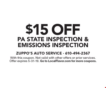 $15 off PA state inspection & emissions inspection. With this coupon. Not valid with other offers or prior services. Offer expires 5-31-19. Go to LocalFlavor.com for more coupons.
