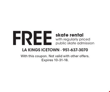 Free skate rental with regularly priced public skate admission. With this coupon. Not valid with other offers. Expires 10-31-18.
