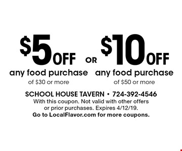 $10 Off any food purchase of $50 or more. $5 Off any food purchase of $30 or more. With this coupon. Not valid with other offers or prior purchases. Expires 4/12/19. Go to LocalFlavor.com for more coupons.