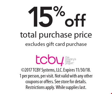 15% off total purchase price. Excludes gift card purchase. 2017 TCBY Systems, LLC. Expires 11/30/18.1 per person, per visit. Not valid with any other coupons or offers. See store for details. Restrictions apply. While supplies last.