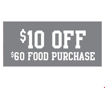 $10 off $60 food purchase.