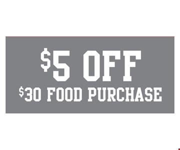 $5 off $30 food purchase.