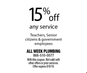 15% off any service. Teachers, senior citizens & government employees. With this coupon. Not valid with other offers or prior services. Offer expires 8/9/19.