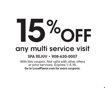 15% Off any multi service visit. With this coupon. Not valid with other offers or prior services. Expires 1-4-19. Go to LocalFlavor.com for more coupons.