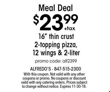 Meal Deal $23.99+tax. 16