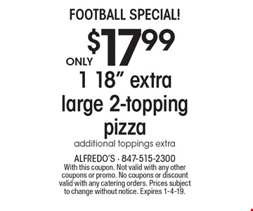 FOOTBALL SPECIAL! Only $17.99 for 1 18