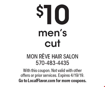 $10 men's cut. With this coupon. Not valid with other offers or prior services. Expires 4/19/19. Go to LocalFlavor.com for more coupons.