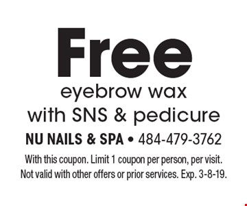 Free eyebrow wax with SNS & pedicure. With this coupon. Limit 1 coupon per person, per visit. Not valid with other offers or prior services. Exp. 3-8-19.