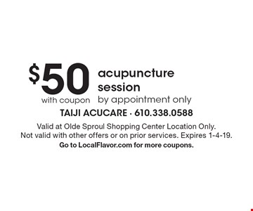 $50 with coupon acupuncture session by appointment only. Valid at Olde Sproul Shopping Center Location Only.Not valid with other offers or on prior services. Expires 1-4-19. Go to LocalFlavor.com for more coupons.