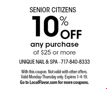 SENIOR CITIZENS 10% OFF any purchase of $25 or more. With this coupon. Not valid with other offers. Valid Monday-Thursday only. Expires 1-4-19. Go to LocalFlavor.com for more coupons.