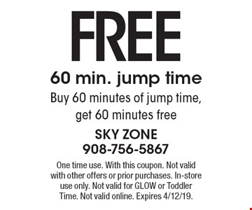 FREE 60 min. jump time. Buy 60 minutes of jump time, get 60 minutes free. One time use. With this coupon. Not valid with other offers or prior purchases. In-store use only. Not valid for GLOW or Toddler Time. Not valid online. Expires 4/12/19.