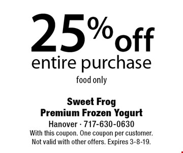 25% off entire purchase food only. With this coupon. One coupon per customer. Not valid with other offers. Expires 3-8-19.
