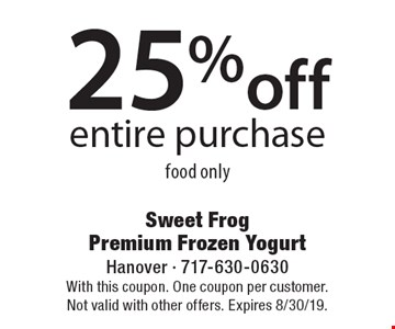25% off entire purchasem food only. With this coupon. One coupon per customer. Not valid with other offers. Expires 8/30/19.