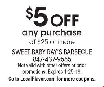 $5 Off any purchase of $25 or more. Not valid with other offers or prior promotions. Expires 1-25-19. Go to LocalFlavor.com for more coupons.