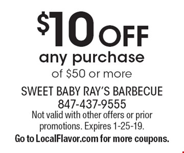 $10 Off any purchase of $50 or more. Not valid with other offers or prior promotions. Expires 1-25-19. Go to LocalFlavor.com for more coupons.