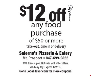 $12 off any food purchase of $50 or more. Take-out, dine in or delivery. With this coupon. Not valid with other offers. Valid any day. Expires 4/12/19. Go to LocalFlavor.com for more coupons.