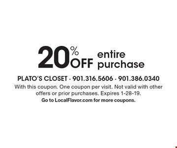 20% off entire purchase. With this coupon. One coupon per visit. Not valid with other offers or prior purchases. Expires 1-28-19. Go to LocalFlavor.com for more coupons.