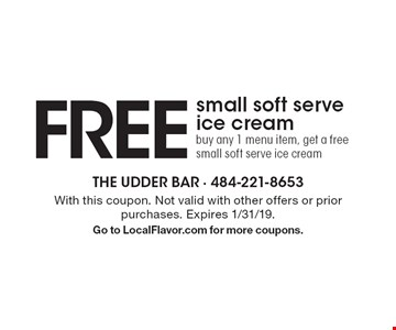 Free small soft serve ice cream - buy any 1 menu item, get a free small soft serve ice cream. With this coupon. Not valid with other offers or prior purchases. Expires 1/31/19. Go to LocalFlavor.com for more coupons.